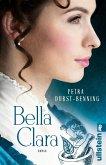 Bella Clara / Jahrhundertwind-Trilogie Bd.3 (eBook, ePUB)