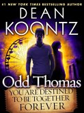 Odd Thomas: You Are Destined to Be Together Forever (Short Story) (eBook, ePUB)