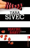 Maybe, Baby! / Chocolate Lovers Bd.2 (eBook, ePUB)