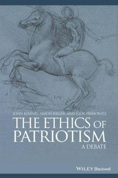 The Ethics of Patriotism (eBook, ePUB) - Keller, Simon; Kleinig, John; Primoratz, Igor