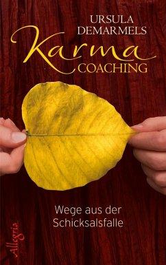 Karma-Coaching (eBook, ePUB) - Demarmels, Ursula