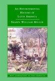 Environmental History of Latin America (eBook, ePUB)