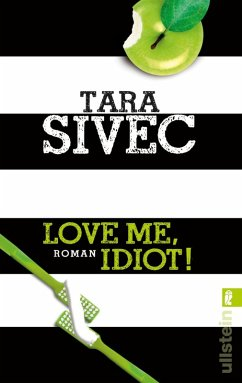 Love Me, Idiot! / Chocolate Lovers Bd.3