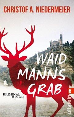 Waidmanns Grab / Jo Weidinger Bd.1 (eBook, ePUB) - Niedermeier, Christof A.