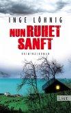 Nun ruhet sanft / Kommissar Dühnfort Bd.7 (eBook, ePUB)