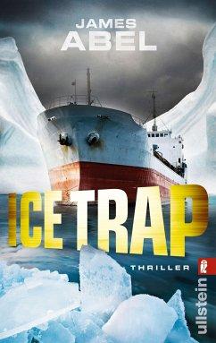 Ice Trap (eBook, ePUB) - Abel, James