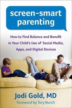 Screen-Smart Parenting (eBook, ePUB) - Gold, Jodi