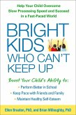 Bright Kids Who Can't Keep Up (eBook, ePUB)