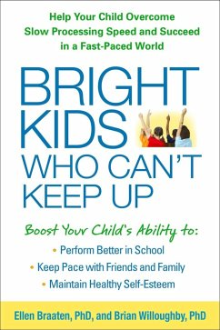 Bright Kids Who Can't Keep Up (eBook, ePUB) - Braaten, Ellen; Willoughby, Brian