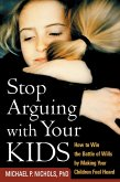 Stop Arguing with Your Kids (eBook, ePUB)