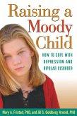 Raising a Moody Child (eBook, ePUB)