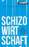 Schizo-Wirtschaft (eBook, ePUB)