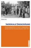 Imperiale Grenzräume (eBook, PDF)