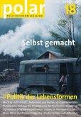 polar 18: Politik der Lebensformen (eBook, PDF)