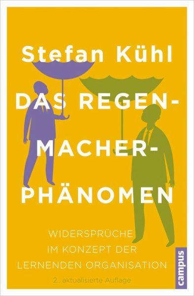 Das Regenmacher-Phänomen (eBook, PDF) - Kühl, Stefan