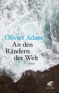 An den Rändern der Welt - Adam, Olivier
