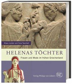 Helenas Töchter - Junker, Klaus; Tauchert, Sina