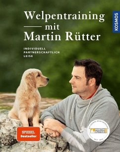Welpentraining mit Martin Rütter - Rütter, Martin; Buisman, Andrea
