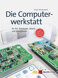Die Computerwerkstatt - Dembowski, Klaus