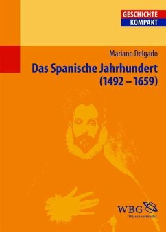 Das Spanische Jahrhundert - Delgado, Mariano