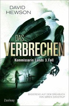 Das Verbrechen / Kommissarin Lund Bd.3 - Hewson, David