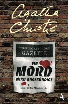 Ein Mord wird angekündigt / Ein Fall für Miss Marple Bd.5 - Christie, Agatha