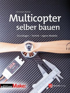 Multicopter selber bauen - Rattat, Christian