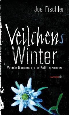 Veilchens Winter / Valerie Mauser Bd.1 - Fischler, Joe