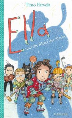 Ella und die Ritter der Nacht / Ella Bd.11 - Parvela, Timo