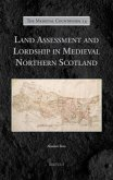 Land Assessment and Lordship in Medieval Northern Scotland