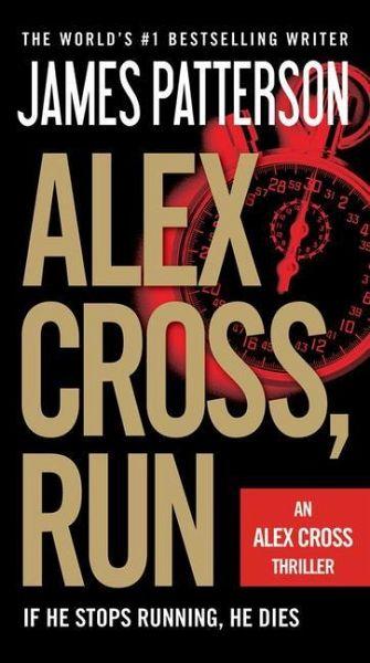 Alex Cross, Run - Patterson, James