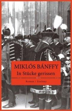 In Stücke gerissen - Bánffy, Miklós