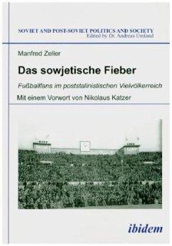 Das sowjetische Fieber - Zeller, Manfred