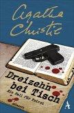 13 bei Tisch / Ein Fall für Hercule Poirot Bd.7