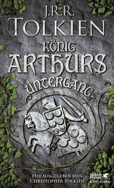 König Arthurs Untergang - Tolkien, John R. R.