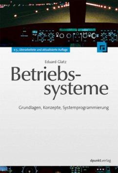 Betriebssysteme - Glatz, Eduard