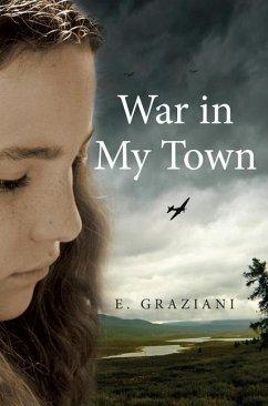 War in My Town - Graziani, E.