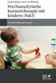 Psychoanalytische Kurzzeittherapie mit Kindern (PaKT)