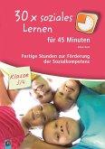30x soziales Lernen für 45 Minuten Klasse 3/4