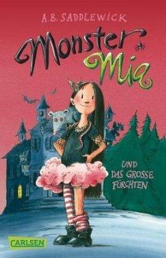 Monster Mia und das große Fürchten / Monster Mi...