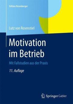 Motivation im Betrieb - von Rosenstiel, Lutz