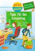 Basiswissen Grundschule: Tipps für den Schulalltag / Pixi Wissen Bd.85
