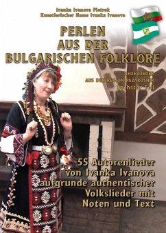 PERLEN AUS DER BULGARISCHEN FOKLORE - Sechster Teil (eBook, ePUB) - Ivanova Pietrek, Ivanka
