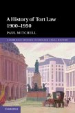 History of Tort Law 1900-1950 (eBook, PDF)