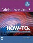 Adobe Acrobat 8 How-Tos (eBook, ePUB)