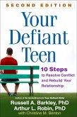Your Defiant Teen, Second Edition (eBook, ePUB)