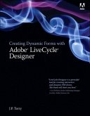 Creating Dynamic Forms with Adobe LiveCycle Designer (eBook, ePUB)