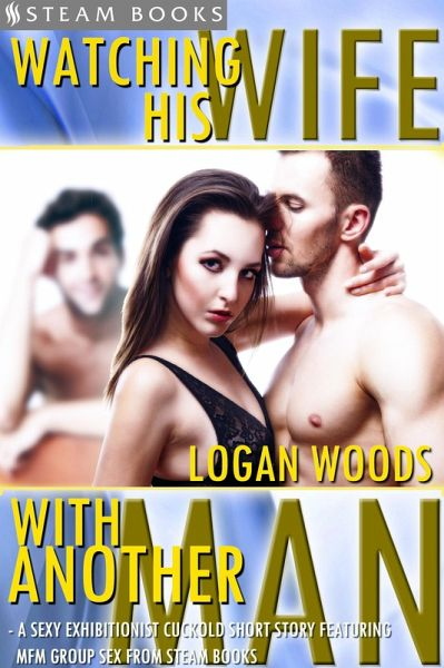 Hot Wife in Heat - A Kinky Cuckold Short Story from Steam Books