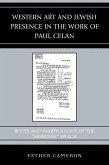 Western Art and Jewish Presence in the Work of Paul Celan (eBook, ePUB)