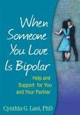 When Someone You Love Is Bipolar (eBook, ePUB)